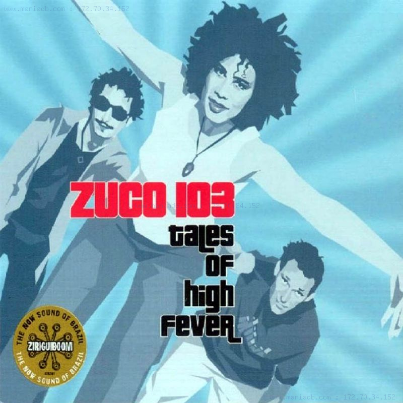 Zuco 103 - Tales Of High Fever