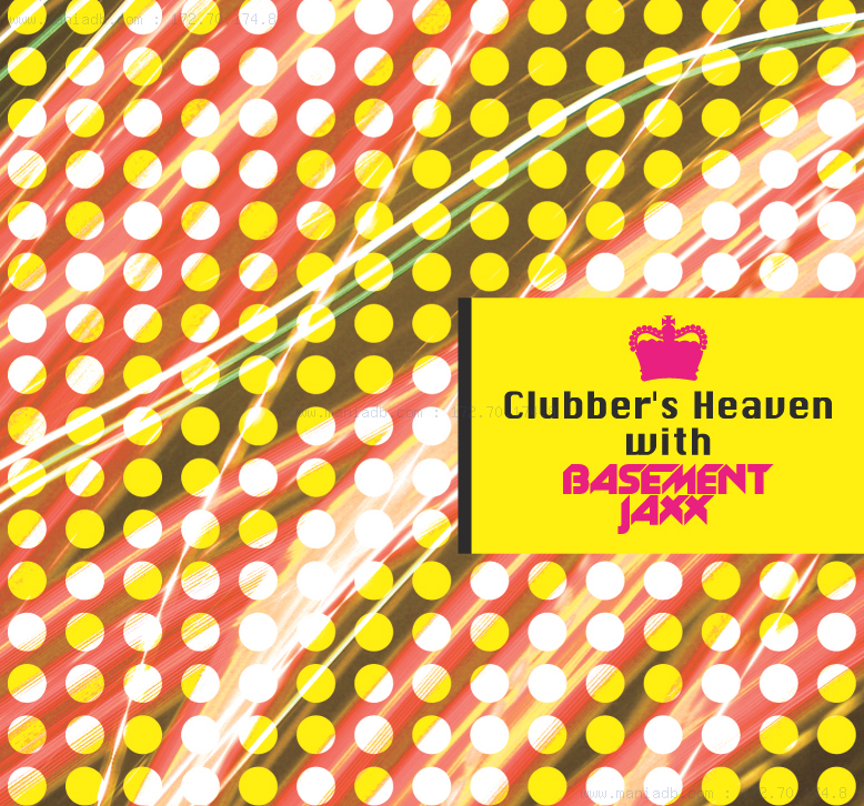 clubber 39 s heaven with basement jaxx 2006 by various artists