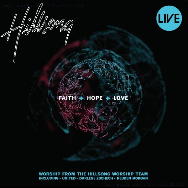 Hillsong faith hope love songs