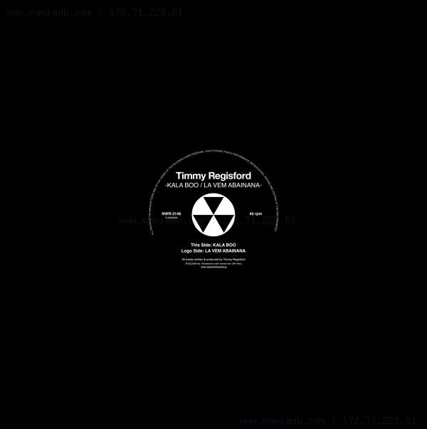 Timmy Regisford - Kala Boo / La Vem Abainana
