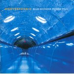 Hooverphonic - Blue Wonder Power Milk